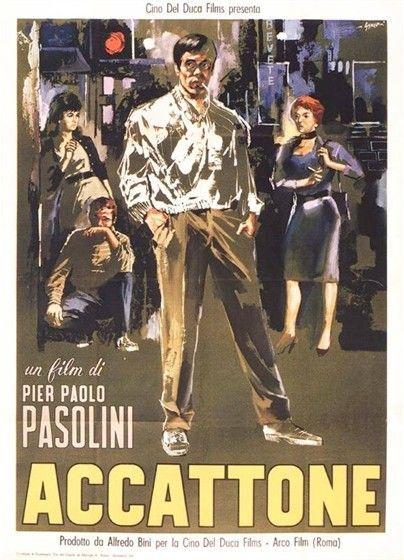 Герои первых фильмов Пазолини «Аккаттоне» (Accatone, 1962) и «Мама Рома» (Mamma Roma, 1962) – сутенёры, проститутки, воришки, бродяги