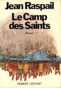 Жан Распель ещё 40 лет назад, в 1973-м, написал апокалиптическое пророчество «Обитель святых» о вторжении во Францию флота судов с иммигрантами