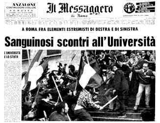 """16 марта 1968 года. Фашистские """"соратники"""" забаррикадировались на юридическом факультете. Коммунистические """"товарищи"""" решили напасть на них / Заголовок газеты il Messaggero: """"Окровавленный чек в университете"""""""