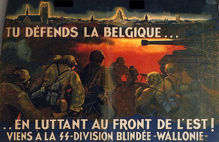 """Пропагандистский плакат легиона """"Валлония"""": """"Ради защиты Бельгии валлонская дивизия воюет на Восточном фронте"""""""