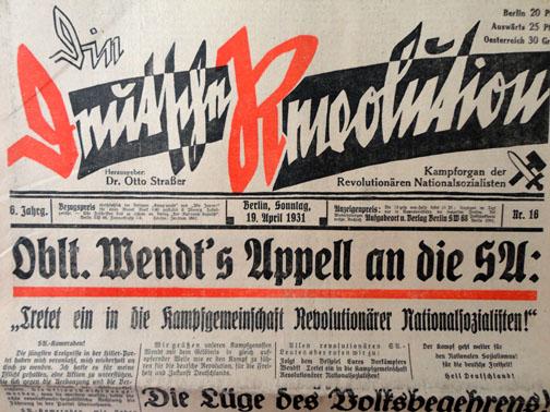 """В конце 1931 года в Берлине Отто Штрассер объединил праворадикальные, левонацистские и национал-большевистские организации в «Чёрный Фронт» / Газета Отто Штрессер """"Немецкая революция"""""""